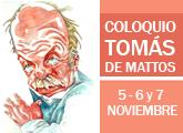 Coloquio de Novela Histórica Tomás de Mattos