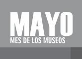 Mayo: mes de los museos