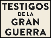 """""""Testigos de la Gran Guerra"""" en Quinta de Herrera."""
