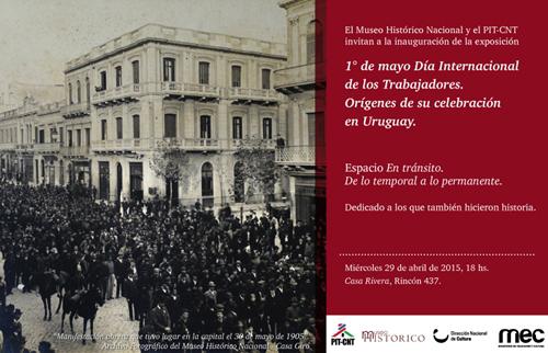 """Invitación exposición """"1° de mayo Día Internacional de los Trabajadores. Orígenes de su celebración en Uruguay""""."""