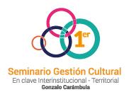 Primer Seminario de Gestión Cultural en clave territorial e interinstitucional